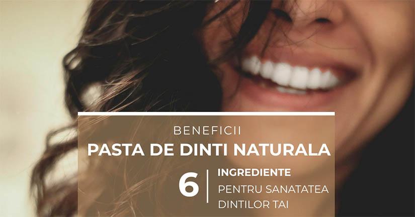 Pasta de dinti naturala – 6 ingrediente pentru sanatatea dintilor tai
