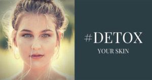 Tratamentul lunii – Detox-ul facial pas cu pas